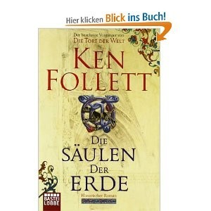 http://www.amazon.de/Die-S%C3%A4ulen-Erde-Ken-Follett/dp/3404118960